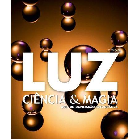 Luz: Ciência e Magia - Guia de Iluminação Fotográfica
