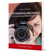 Fotografias-Melhores---Com-as-Cameras-DSLR-Canon-EOS