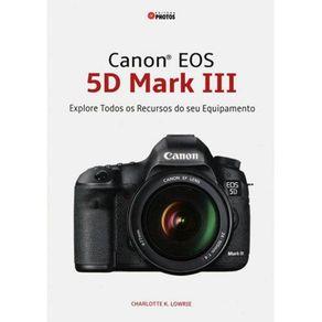 Canon-EOS-5D-Mark-III-Explore-todos-os-Recursos-do-seu-Equipamento